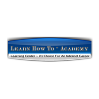 Learn How To Academy – Zero Experience Required!