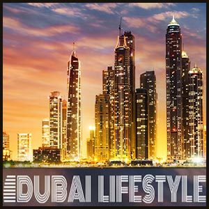 dubai-lifestyle-review