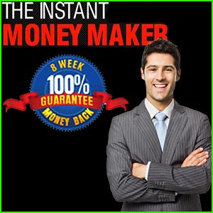 Instant Money Maker